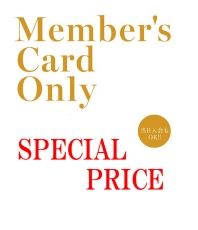 Member's only SPECIAL PRICE!!